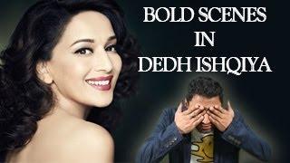 Madhuri dixit's bold scenes in dedh ishqiya