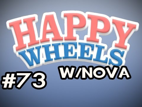 Happy Wheels W/Nova Ep.73 - The RAGE-INDUCING BradPhusion Collection