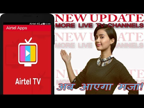 Airtel TV | Now watch 300 + Live TV Channels on your Mobile