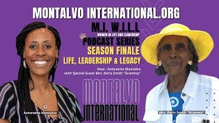 M.I. W.I.L.L. Podcast -- Season Finale: Life, Leadership, & Legacy with Mrs. Doris Smith