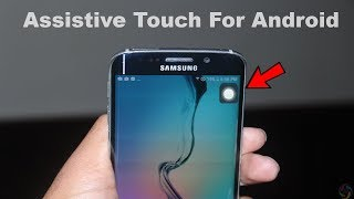 Assistive Touch For Android Phone | Samsung Assistive Touch Active | iPhone Assistive Touch Android screenshot 1
