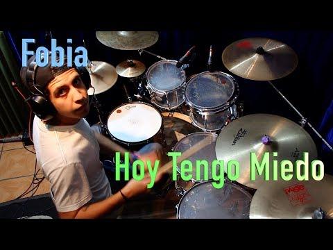 Fobia - Hoy Tengo Miedo drum cover by Hugo Zerecero