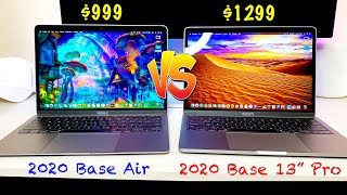 "2020 $999 Base MacBook Air vs. 2020 $1299 Base 13"" MacBook Pro 