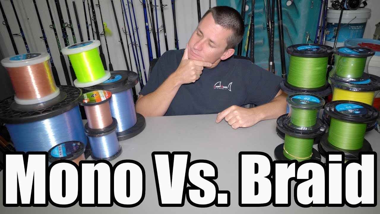 The truth mono vs braided fishing line youtube for Braided fishing line vs mono