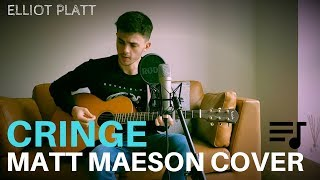 Cringe - Matt Maeson Acoustic Cover