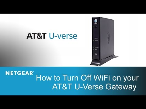How to Turn Off WiFi on your AT&T U-Verse Gateway | NETGEAR