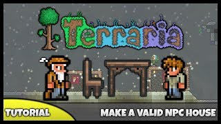 Terraria Tutorial || How To... Make An NPC House! (Valid NPC Houses)
