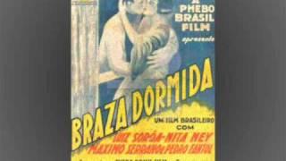 BRAZA DORMIDA 1928 A POÉTICA DE IMAGENS CENA SERENATA