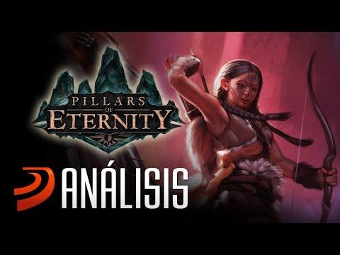 """Análisis de Pillars of Eternity - """"La magia del buen rol"""""""