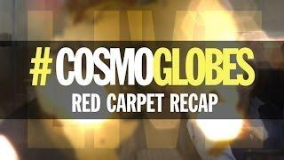 #CosmoGlobes: A LIVE Golden Globes Red Carpet Recap by Cosmopolitan.com