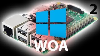 More WoA on Raspberry Pi 3B