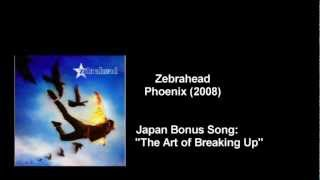 Watch Zebrahead The Art Of Breaking Up video
