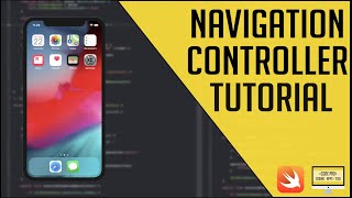 iOS Navigation Controller Tutorial (Xcode 9 | Swift 4)