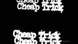 Everything Works If You Let It/Cheap Trick