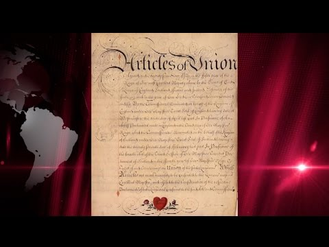 Today in History: Act of Union between England and Scotland gets Royal Assent (1707)