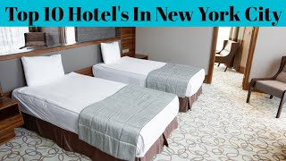 Top 10 Luxury Hotels In New York City || Cheapest Hotel In New York City || Advotis4u