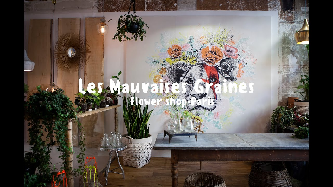 les mauvaises graines flower shop paris youtube. Black Bedroom Furniture Sets. Home Design Ideas