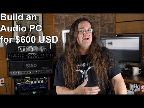 Build an Audio Production PC for $600 | SpectreSoundStudios TUTORIAL