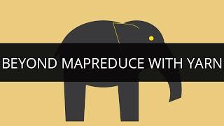 Hadoop Yarn   Beyond MapReduce with Yarn   Hadoop Tutorial for Beginners   Edureka