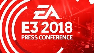 EA Press Conference Live Stream - E3 2018 : Reactions + Review