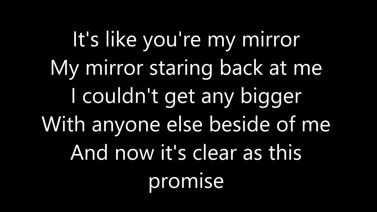 Mirrors justin timberlake lyrics youtube for Mirror mirror lyrics
