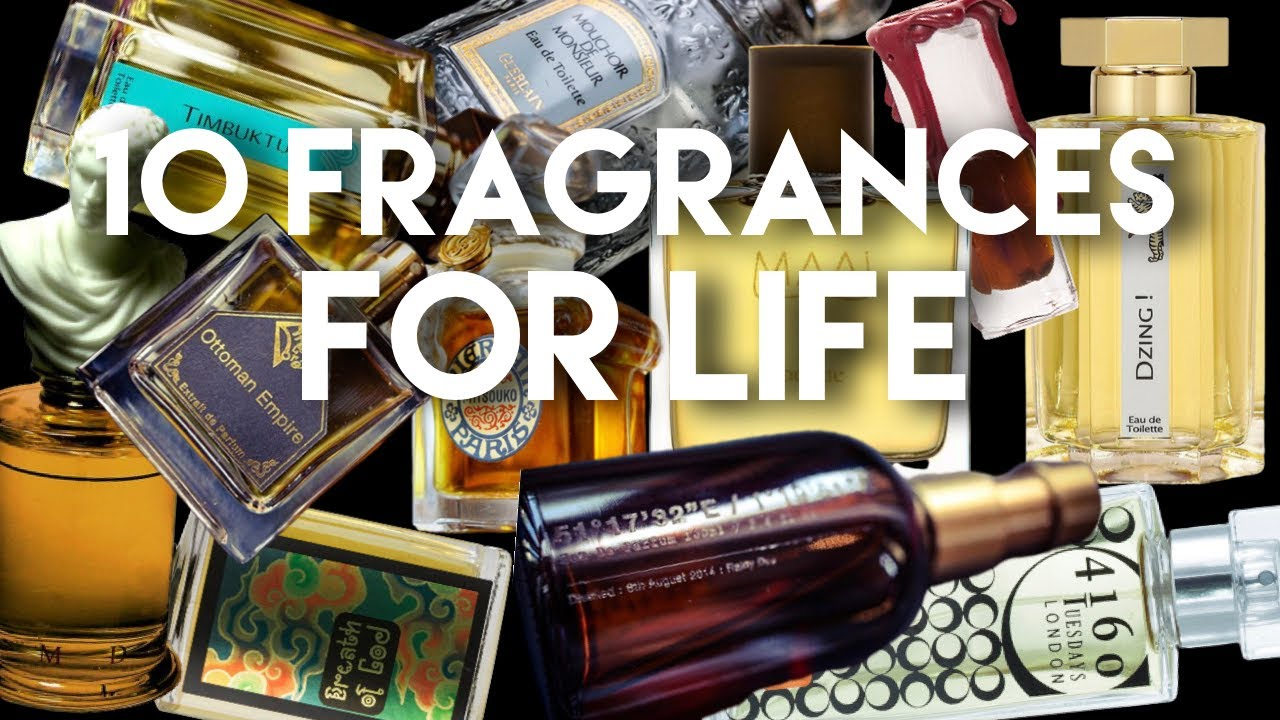 10 Fragrances For Life
