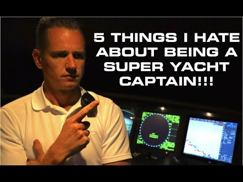 Super Yacht Captain - 5 Things I Hate About My Job (Captain's Vlog 102)