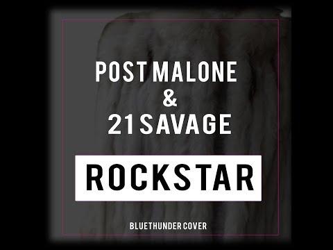 Post Malone feat. 21 Savage - Rockstar Instrumental (Bluethunder Cover)