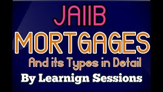 JAIIB Mortgage and its types in detail live class today