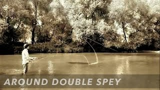 Нахлыстовый заброс Around Double Spey Cast | Fly Casting