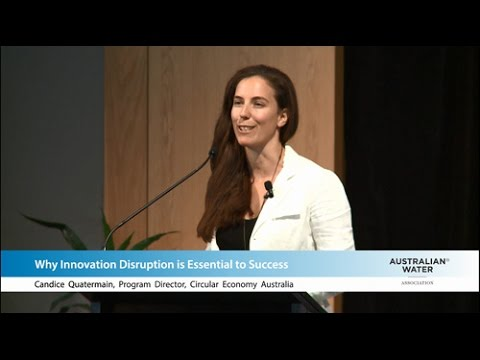 Water Innovation Forum 2015: Candice Quatermain - Why Innovation Disruption is Essential to Success