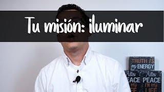 Tu misión iluminar - Alejo Avanza