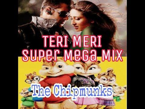The Chipmunks ~ Teri Meri Super Mega Mix