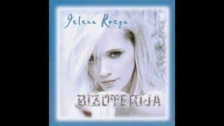 Jelena Rozga - Bizuterija - Audio 2011.