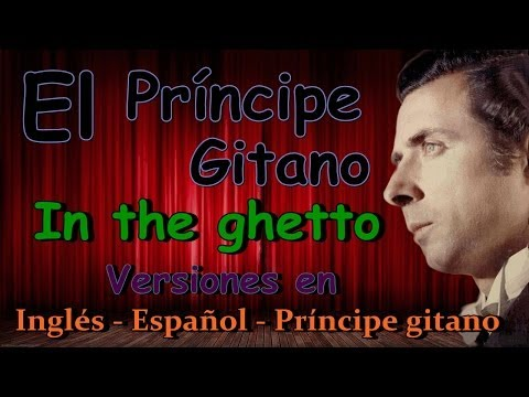 El Príncipe Gitano (IN THE GHETTO) Versión karaoke!