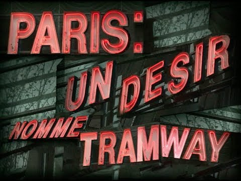 Un désir nommé tramway