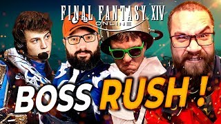 FINAL FANTASY XIV : Boss Rush ! (ft. ZeratoR, MoMaN & Kenny !) #1