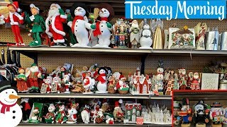 CHRISTMAS DECOR * TUESDAY MORNING * SHOP WITH ME 2019