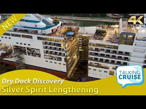 Dry Dock Discovery - Silver Spirit: Lengthening A Luxury Cruise Ship