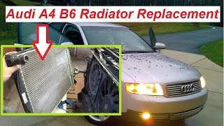 Audi A4 B6 Radiator Removal and Replacement 2002-2006