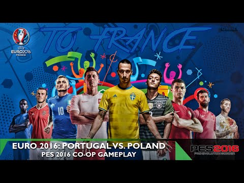 UEFA Euro 2016 Preview - Portugal vs. Poland - PES 2016 Co-op Gameplay FULL GAME