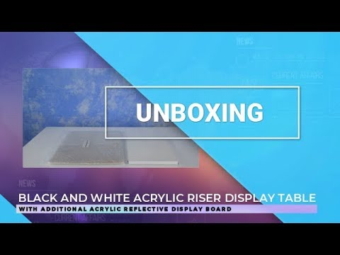 Black and White Acrylic Riser Display Table (Unboxing)