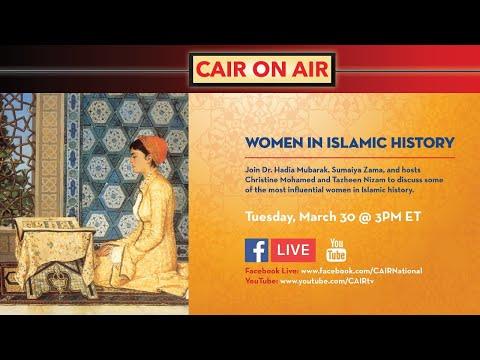 CAIR On Air: Women in Historical Islam