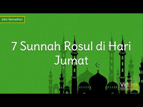 7 Sunnah Rosul di Hari Jumat  - VidLink Edisi Ramadhan 1436 H