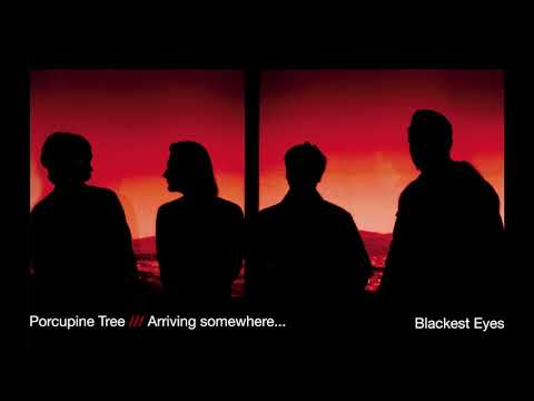 Porcupine Tree - Blackest Eyes (from Arriving Somewhere)