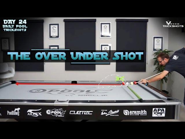 DAILY Pool Trick Shot - DAY 24 - The Over Under! - Venom Trickshots