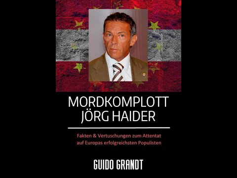 """Mordkomplott Jörg Haider"" - Fakten & Vertuschungen (Buchtrailer)"