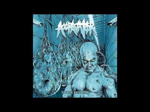 Aggravator -  Sterile Existence (Full Album)