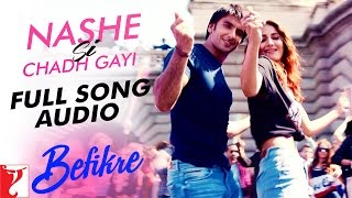Download Hindi Video Songs - Nashe Si Chadh Gayi - Full Song Audio | Befikre | Arijit Singh | Vishal and Shekhar