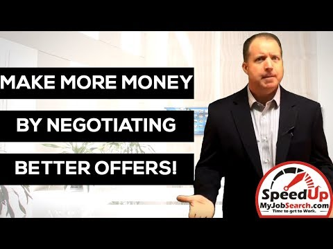 How To Negotiate Better Job Offers - 4:30